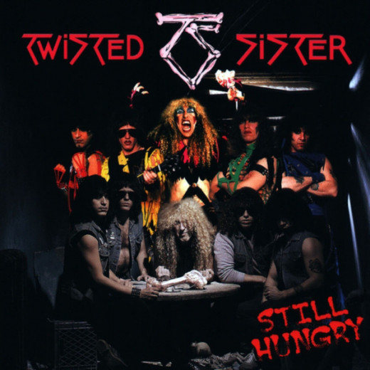 """Twisted SIster """"Still Hungry"""""""