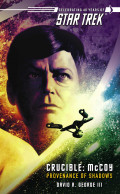 Star Trek: Provenance of Shadows: Review, Themes, Analysis and Thoughts on the Original Timeline