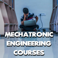 What Are the Mechatronic Engineering Courses?
