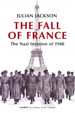 A Shining Historical Synthesis - The Fall of France: The Nazi Invasion of 1940