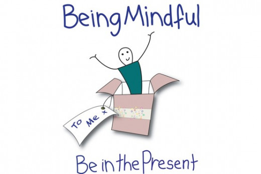 Be Mindful and Be Present!