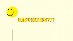 Happiness - an Often Misleading Word