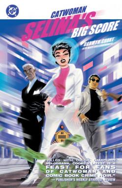 Catwoman: Selina's Big Score - A Comic Book Review