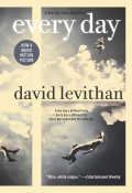 """Every Day"" by David Levithan: YA Book Review"