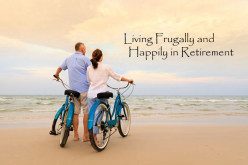 Living Frugally and Happily in Retirement!