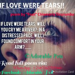 IF LOVE WERE TEARS