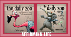 Affirming Life: A Review of The Daily Zoo and Year 2 by Chris Ayers