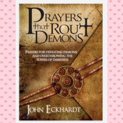Prayers That Rout Demons by John Eckhardt #3 Book Review