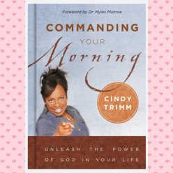 Commanding Your Morning by Cindy Trimm #6 Book Review