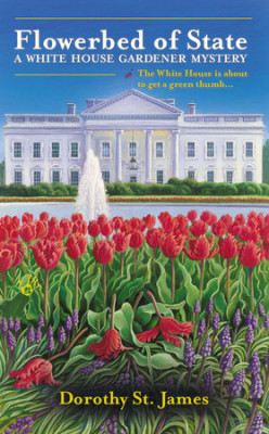 Book Review: Flowerbed of State by Dorothy St. James