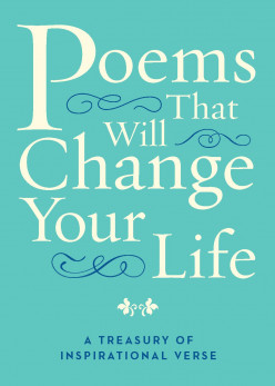 10 Life-Changing Poems That Will Change Your Perspective on Life