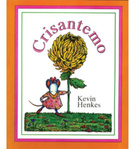 Crisantemo by Kevin Henkes book cover Spanish Version