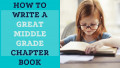 How to Write a Great Middle Grade Chapter Book