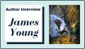 Author Interview with James Young