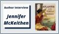Author Interview with Jennifer McKeithen