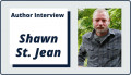 Author Interview with Shawn St. Jean