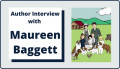 Author Interview with Maureen Baggett