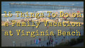 15 Things To Do on a Family Vacation at Virginia Beach