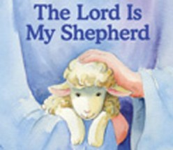 JESUS CHRIST: The Fulfillment of the Promises of God  Part 9 of 9: The Lord is our Shepherd