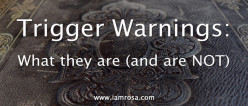 Trigger Warnings: What they are (and are NOT)