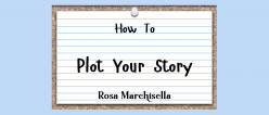 How to Plot Your Story