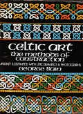 Book Review: Celtic Art Methods of Construction by George Bain