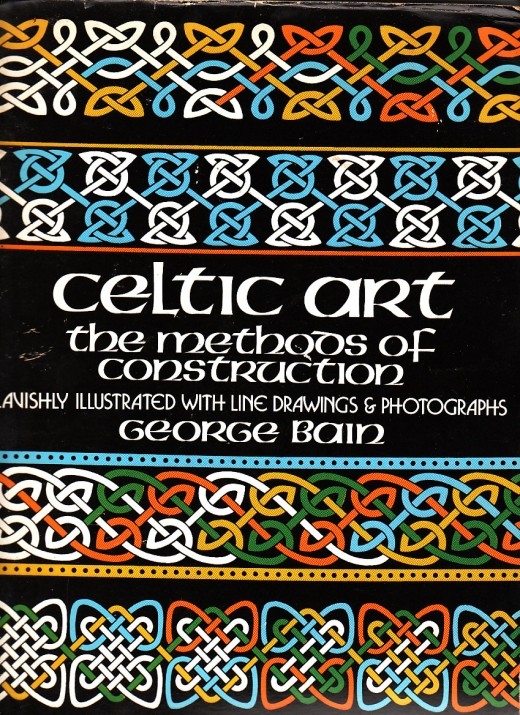 """Cover of George Bain's """"Celtic Art Methods of Construction."""" This is my fourth copy. I wear them out using it as a reference."""