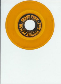 45 single of Were an American Band 1973