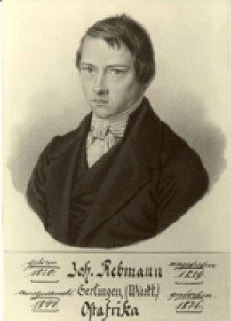 Rev. Johann Rebmann - first missionary from the Church Missionary to East Africa