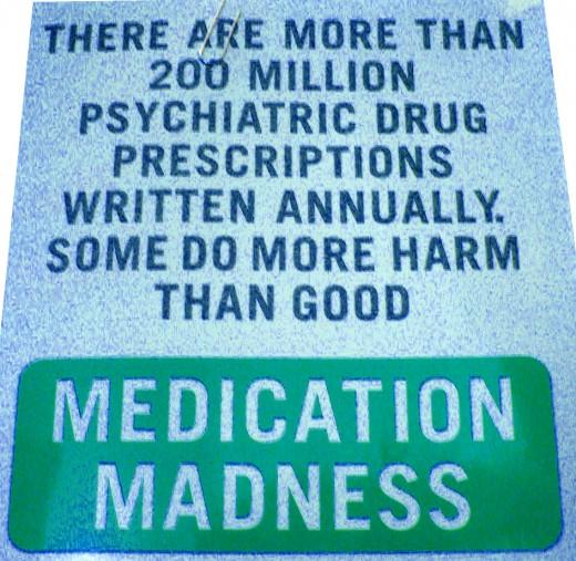 Psychiatric Medication Madness