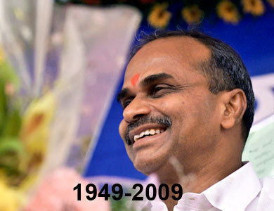 Dr.Chief Minister - Born 1949-Died 2nd Sept 2009 in Chopper Crash.
