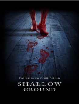 """""""Shallow Ground"""" promotional poster"""