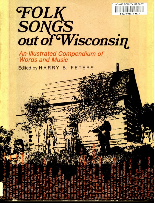 Folk songs out of Wisconsin edited by Harry B. Peters