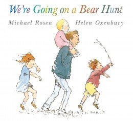 We're Going on a Bear Hunt by Michael Rosen and illustrated by Helen Oxenbury