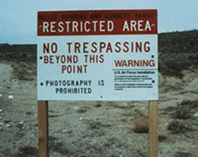 The sign outside of Area 51 - which doesn't exist...