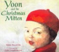Yoon and the Christmas Mitten by Helen Recorvits Children's Book Review