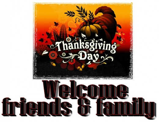 Thanksgiving Day welcome friends and family