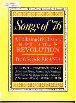 Oscar Brand recorded an album as well as writing this book about the Revolutionary War.