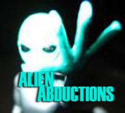 Alien Abductions The Reality What Happens