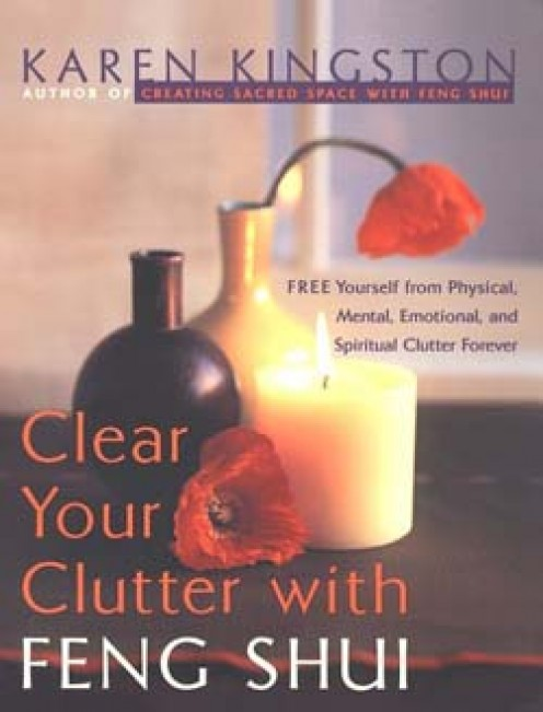 Clear your Clutter with Feng Shui is a wonderful guide on Feng Shui written by Karen Kingston which deals with physical, emotional, mental, emotional and spiritual clutter clearing.
