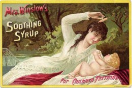 Mrs Winslow's Soothing Syrup contained 65 mg of Morphine per fluid ounce.
