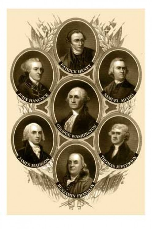 Founding fathers pictured on poster are Patrick Henry, John Hancock, Samuel Adams, George Washington, James Madison, Thomas Jefferson and Benjamin Franklin.