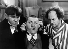 The Stooges' brand of slapstick makes us laugh because we identify with their klutziness. Besides, who hasn't had the desire to poke someone in the eye?