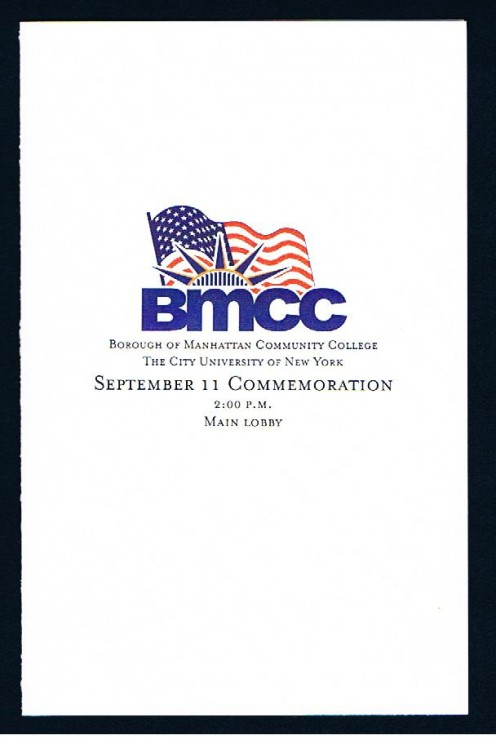 Cover of the program from the September 11 Commemoration at the Borough of Manhattan Community College (BMCC) located near Ground Zero. One of the college's newly renovated buildings was damaged by the collapse of the north twin tower.