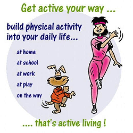 Get active your way.....Reap the benefits of daily physical activity.