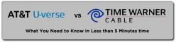 ATT U-verse vs. Time Warner Cable