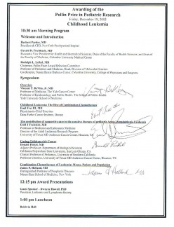 This item shows the autographs of Pollin Prize winners, Doctors Emil Frei, Emil Freireich, Donald Pinkel, and James Holland. Also of Dr. Vincent DeVita Jr., who also presented at the symposium.
