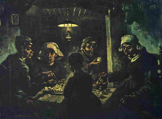 """I have tried to emphasise that these people ... have dug the earth with those very hands..."" Vincent's comment on his great painting ""The Potato Eaters"""
