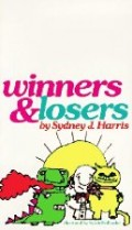 Winners & losers will be remembered as one of the most influential books of maxims for our times.