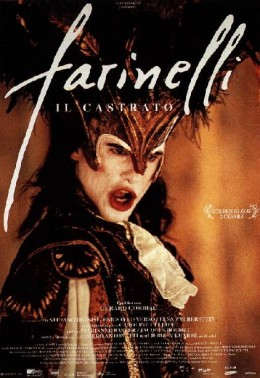 "Poster to the generally inaccurate and over-eroticized portrayal of the castrati, ""Farinelli"" (1994)."